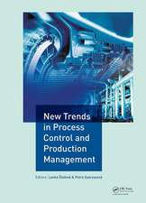 New Trends in Process Control and Production Management
