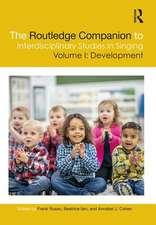 Routledge Companion to Interdisciplinary Studies in Singing, Volume I: Development