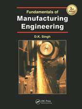 Fundamentals of Manufacturing Engineering, Third Edition