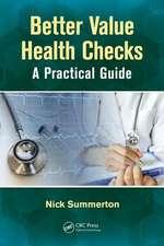 Better Value Health Checks