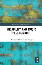 DISABILITY AND MUSIC PERFORMANCE PR