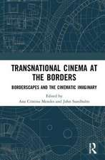 TRANSNATIONAL CINEMA AT THE BORDERS