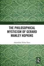 Philosophical Mysticism of Gerard Manley Hopkins