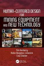 Human-Centered Design for Mining Equipment and New Technology