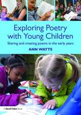 Exploring Poetry with Young Children