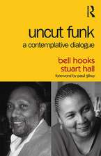 Uncut Funk: A Contemplative Dialogue