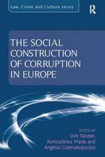 THE SOCIAL CONSTRUCTION OF CORRUPTI