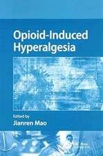 OPIOID INDUCED HYPERALGESIA