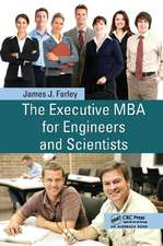 THE EXECUTIVE MBA FOR ENGINEERS AND