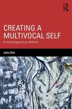 Creating a Multivocal Self