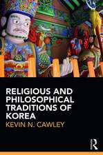 Cawley, K: Religious and Philosophical Traditions of Korea