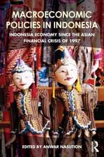 Macroeconomic Policies in Indonesia