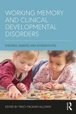 Working Memory and Clinical Developmental Disorders