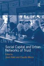 Social Capital and Urban Networks of Trust