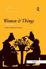 Women and Things, 1750 1950