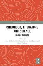 Childhood, Literature and Science