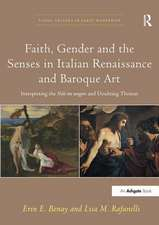 Faith, Gender and the Senses in Italian Renaissance and Baroque Art