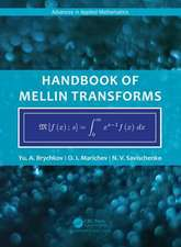 Handbook of Mellin Transforms
