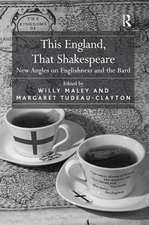 THIS ENGLAND THAT SHAKESPEARE
