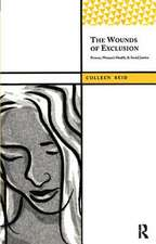 Wounds of Exclusion