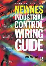 Newnes Industrial Control Wiring Guide, 2nd ed