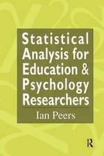 Statistical Analysis for Education and Psychology Researchers