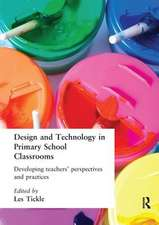 Design And Technology In Primary School Classrooms