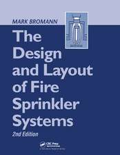 Design and Layout of Fire Sprinkler Systems, Second Edition