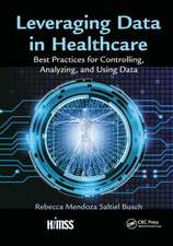 Leveraging Data in Healthcare