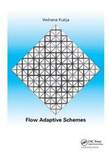 Flow Adaptive Schemes
