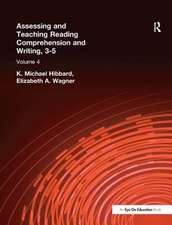 Assessing and Teaching Reading Composition and Writing, 3-5, Vol. 4