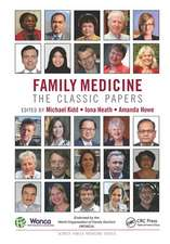 FAMILY MEDICINE THE CLASSIC PAPERS