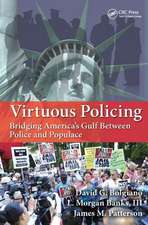 Virtuous Policing
