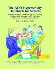 ADD Hyperactivity Handbook For Schools