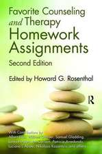 Favorite Counseling and Therapy Homework Assignments, Second Edition