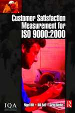 Customer Satisfaction Measurement for ISO 9000: 2000