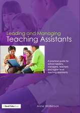 LEADING AND MANAGING TEACHING ASSIS