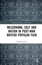 MELODRAMA SELF AND NATION IN POST