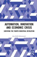 Automation, Innovation and Economic Crisis