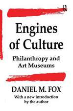 ENGINES OF CULTURE PHILANTHROPY AN
