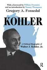 KOHLER A POLITICAL BIOGRAPHY OF WA
