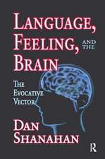 LANGUAGE FEELING AND THE BRAIN TH
