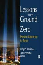 LESSONS FROM GROUND ZERO MEDIA RES