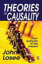 THEORIES OF CAUSALITY FROM ANTIQUI