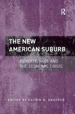 THE NEW AMERICAN SUBURB