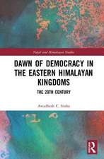 Dawn of Democracy in the Eastern Himalayas