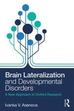 Brain Lateralization and Developmental Disorders