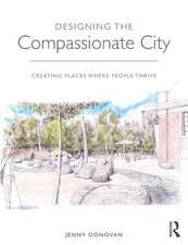 DESIGNING THE COMPASSIONATE CITY DO