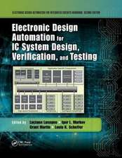 Electronic Design Automation for IC System Design, Verification, and Testing