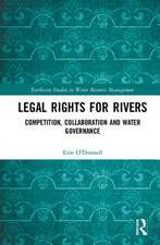 O'Donnell, E: Legal Rights for Rivers